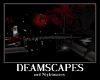 Dreamscapes & Nightmares