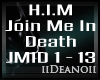 H.I.M - Join Me In Death