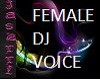 DJ voice Woman
