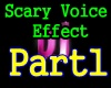 f3~Scary Voice Part1
