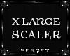 D| X-Large Leg Scaler v2