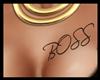 BOSS Chest tat