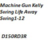mgk swing life away