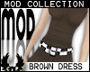 -cp Mod Brown Dress