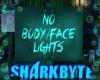 S| No Body Light Sign