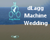 dLagg Machine Wedding