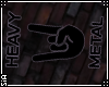 {S}HEAVY METAL WALL SIGN