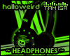 ! Halloweird -Headphones