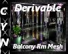 Derivable Balcony RmMesh