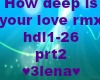 how deep is ur love rmx