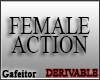 Female Action Derivable