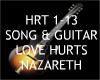 Love Hurts + Guitar ~