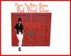 Red Wood Door W/ Trigger