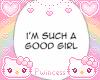 ♡ good girl