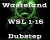 Wasteland -Dubstep-