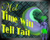 !F Time will Tell Tail