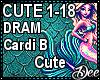 DRAM/Cardi B: Cute