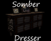 Somber Dresser