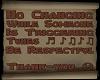 No Changing Sign