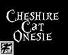 ~F~ Cheshire Cat Onesie