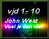 John West - Voel je dan