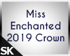 MissEnchanted 2019 Crown