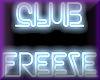 [CND]Club Freeze Neon