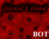 ~Blood Cloud~