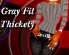 *PD* gray fit thickety