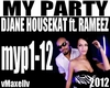 DJANE HOUSEKAT- My Party