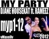 DJANE HOUSEKAT- My Party