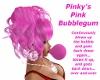 Pinkys Pink Bubblegum