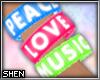 :S Peace Love Music (R)