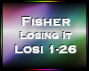 Fisher Losing It Pt. 2