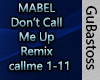 Mabel Remix don't call