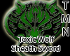 Toxic Wolf Sheath Sword