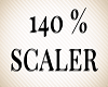 Avatar 140 % Scaler