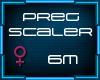 6m Pregnancy Scaler