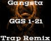 Gangsta -TrapRemix-