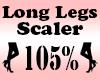 LONG Legs Scaler  105%