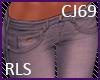 CJ69 Jeans RLS