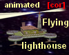 [cor] Flying lighthouse