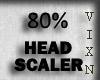 HEAD SCALER 80%