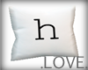 .LOVE. Letter h Pillo