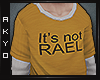 ϟ. It's not RAEL