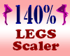 Resizer 140% Legs