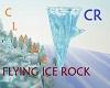 CR  Flying Ice Rock