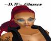 ~D.W~ Glasses