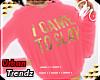 $ I Came To Slay - Pink