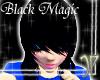 #Black Magic